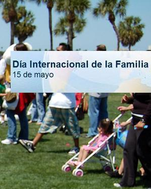 Estamos en el XX Aniversario del Año Internacional de la Familia.